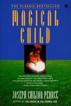 Magical Child, a classic work, profoundly questioned the current thinking on childbirth pratices, parenting, and educating our children. Now its daring ideas about how Western society is damaging our children, and how we can better nurture them and ourselves, ring truer than ever. From the very instant of birth, the human child has only one concern: to learn all that there is to learn about the world. This planet is the child's playground, and nothing should interfere with a child's play... Childhood Schizophrenia, Jean Piaget, The Future Of Us, Ring True, Happy Kids, Good People, Kids Playing, Joseph, Birth