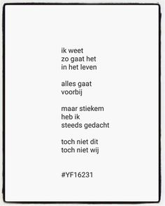True Quotes, Words Quotes, Wise Words, Qoutes, Funny Quotes, Sayings, Dutch Quotes, Wish You Are Here, One Liner
