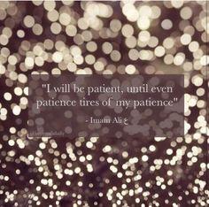 Imam ali Patience