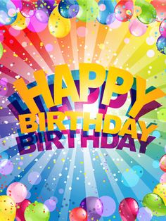 Flashy Happy Birthday Card Send Excitement This Year Fill Your Friends With Light And Color To Make Sure They Have The Best Will