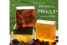How To Make Herbal Soap - No Lye
