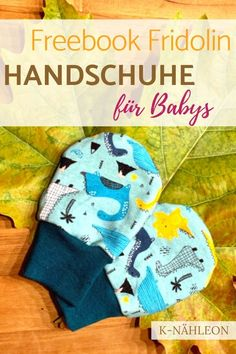 Kostenloses Schnittmuster Fäustling Fridolin – die Bilder Free pattern Mittens Fridolin - children's gloves can look this great. I really feel like sewing them :) Remark: As a small gift for birth they are definitely great. Knitting Projects, Knitting Patterns, Sewing Projects, Sewing Patterns, Baby Room Boy, Diy Mode, Baby Kind, Knitting For Beginners, Knitted Blankets