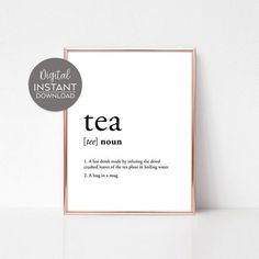 Tea quote wall art / Tea quote art / Tea lover gift her / Tea lover wife gifts / Tea lover gifts / T Art Prints Quotes, Wall Art Quotes, Quote Art, Tea Quotes Funny, Funny Definition, Digital Printing Services, Thing 1, Ways To Save Money, Screensaver