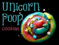 Unicorn Poop Cookies...Interesting name, but fun to make with the kiddos!