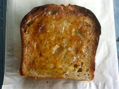 Good idea: Fresh toasted bread spread with butter, honey, and sprinkled with sea salt.