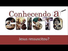 A Ressurreição de Jesus - Pr. Kleber Maia - EBDWeb