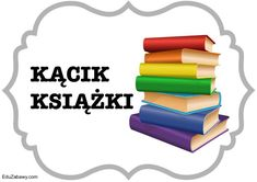 Kąciki tematyczne 2/5 – duży rozmiar Kids And Parenting, Baby Toys, Preschool, Education, Math, Children, Speech Language Therapy, Literatura, Young Children