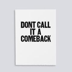 """Image showing letterpress poster """"Don't Call it a Comeback"""" by Paper Jam Press"""