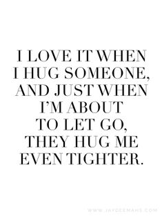 101 Best Hug Quotes Images Cuddle Quotes Embrace Quotes Hug Quotes