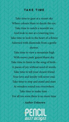 Take Time. A collection of non-religious funeral poems that help soothe our grieving hearts. Curated by Pencil Dust Designs, creators of personalised, uplifting, and memorable order of service booklets.