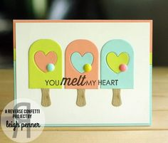 Card by Leigh Penner. JULY 2014 COLOR CHALLENGE | Reverse Confetti stamp set: Let's Chill. Confetti Cuts: Let's Chill and Love Note. Valentine's card. Anniversary card. Summer card. Popsicles.