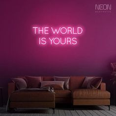 The World is Yours - be it your bedroom, office or a man cave, this neon sign is the perfect addition to your empty walls. Neon Home Decor, The Heat, Neon Aesthetic, Custom Neon Signs, Girl Boss, Bedroom Office, Light Up, Purple, Pink
