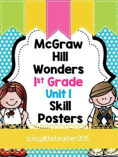 These posters were created to align with McGraw Hill Wonders 1st grade Unit 1. Included is a poster for each skill: Comprehension strategy, comprehension skill, genre, phonics, structural analysis, and grammar/mechanics.I print these 6 to a frame and then 2 to a frame (grammar) and blow them up on our poster maker.