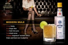 Modern Mule-Ingredients 1 1/2 oz Vodka 2 oz Ginger Beer 1 oz Fresh Lime Juice 1 oz Simple Syrup 3 dashes Angostura® aromatic bitters Shake and Strain over crushed Ice