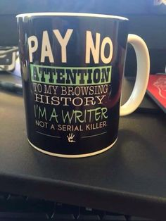 Pay no attention to my browsing history. I'm a writer not a serial killer. - Humor shirts - Ideas of Humor Shirts - Pay no attention to my browsing history. I'm a writer not a serial killer. Writing Advice, Writing Help, Writing A Book, Writing Prompts, Fiction Writing, Kids Writing, Writing Ideas, Writer Humor, Writer Quotes