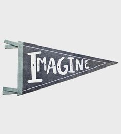 Imagine Felt Pennant by Strawberry Moth on Scoutmob