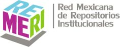 remeri. Red Mexicana de Repositorios Institucionales