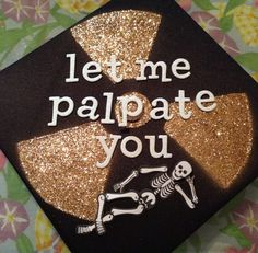 Awesome graduation cap! Lmao Can we all put our pick up lines on ours? @Sarrah Powers @Christine Moen