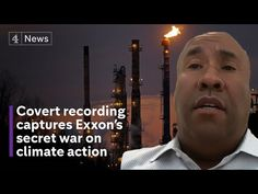 A senior ExxonMobil lobbyist has been captured on camera revealing how the oil giant is using its power and influence to water down US climate legislation. We Are All Connected, Big Oil, Nuclear Deal, Climate Action, Environmental Issues, Global News, Republican Party, Global Warming, The Guardian