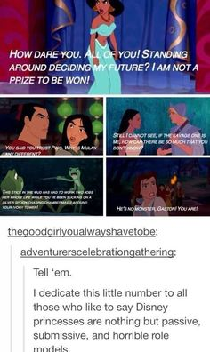 See, even Disney princesses can stand up for themselves. You should too.