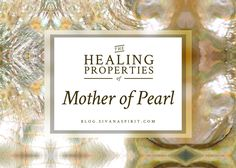Mother of pearl can be an important part of anyone's path to releasing old emotions or deepening spiritual connection.