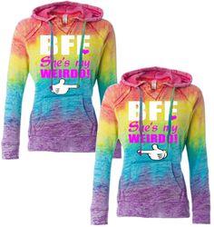 bff she's my weirdo hoodies rainbow hoodies best friends forever hoodies sweats