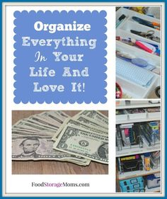 Organize Everything In Your Life And Love It | via www.foodstoragemoms.com