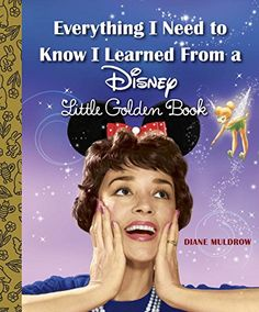 Everything I Need to Know I Learned From a Disney Little Golden Book (Disney) @ niftywarehouse.com #NiftyWarehouse #Disney #DisneyMovies #Animated #Film #DisneyFilms #DisneyCartoons #Kids #Cartoons