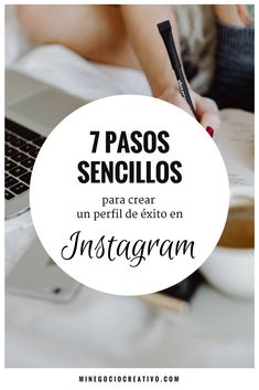 ¿Te gustaría promover tu negocio creativo en Instagram pero no sabes cómo hacerlo? Descubre 7 pasos sencillos para crear un perfil de éxito. #instagram #marketing #emprendedores