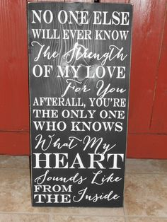 My Heart from the Inside Sign -.  via Etsy.