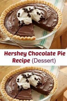 Hershey's Chocolate Pie Recipe (Dessert)