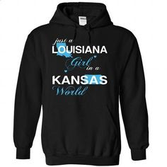 (LAJustXanh001) Just A Louisiana Girl In A Kansas World - #fashion #shirt designs. ORDER NOW => https://www.sunfrog.com/Valentines/-28LAJustXanh001-29-Just-A-Louisiana-Girl-In-A-Kansas-World-Black-Hoodie.html?id=60505