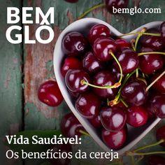 Vem com a gente entender por que a cereja é mais do que só uma fruta bonitinha, vem! #bemglo #vidasaudavel #cereja