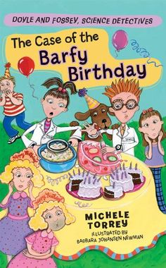 Great for Science/Literature integration- aligns with Common Core  The Case of the Barfy Birthday (Doyle and Fossey, Science Detectives) by Michele Torrey,http://www.amazon.com/dp/1402749643/ref=cm_sw_r_pi_dp_1qVssb1M5GWKY59R
