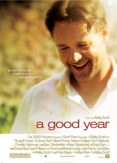 A Good Year (2006) Following the romantic misadventures of an Englishman who inherits a vineyard from his uncle in Provence, France. When failed banker Max Skinner moves abroad to accept what his late uncle left him, he meets a beautiful French woman, along with an American who claims to be his long-lost cousin. Russell Crowe, Abbie Cornish, Albert Finney...TS romance