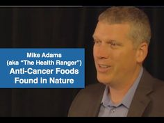 Anti-Cancer Foods Found in Nature (video) | The Truth About Cancer