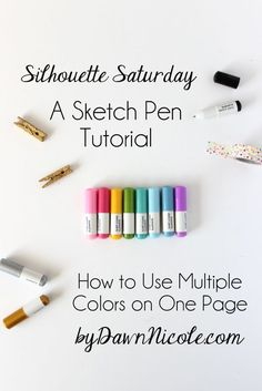 A Silhouette Sketch Pen Tutorial | How to Use Multiple Colors on One Page | bydawnnicole.com