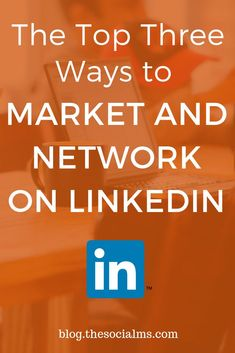 The Top Three Ways to Market and Network on LinkedIn - LinkedIn serves as the perfect site for promoting your connection to your brand and company. Digital Marketing Strategy, Content Marketing, Social Media Marketing, Marketing Strategies, Facebook Marketing, Internet Marketing, Online Marketing, Internet Advertising, Business Networking