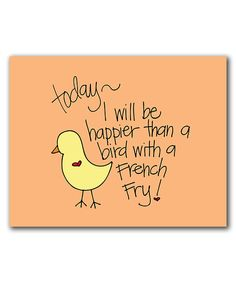 Look at this 'Happier Than a Bird' Print on #zulily today!
