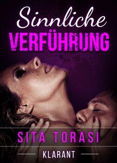Willkommen bei Beate          : [Leseempfehlung] Sinnliche Verführung von Sita Tor...