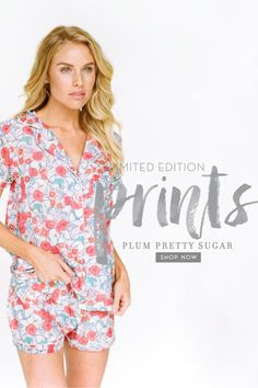 Nothing says cozy like a new pair of pretty pajamas. Plum Pretty Sugar is perfect at-home prettiness for you or gifting a loved one. www.PlumPrettySugar.com