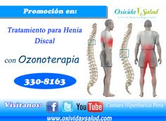 Tratamiento con ozonoterapia para HERNIA DISCAL. CÁMERA HIPERBÁRICA PERÚ    http://camarahiperbaricalima.blogspot.com/2012/07/otros-beneficios-de-la-camara.html?spref=tw