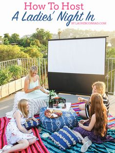Tips for Hosting a Ladies' Night In {these are great}