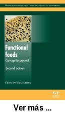 Functional foods: concept to product. http://absysnetweb.bbtk.ull.es/cgi-bin/abnetopac01?TITN=527559