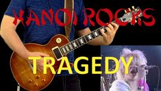Tragedy - Hanoi Rocks [Play along guitar cover] Hanoi Rocks, Rock Groups, My Music, Guitar, Songs, Cover, Youtube, Song Books, Youtubers