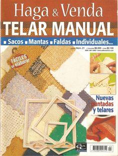 Revistas de Manualidades Para Descargar: Haga y Venda Telar Manual Loom Knitting Patterns, Arm Knitting, Loom Weaving, Weaving Techniques, Fiber Art, Tapestry, Books, Projects, Handmade