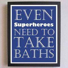Nursery Art, Superhero Print, Take a Bath, Children Decor, Typography Poster, Nursery wall quotes, Subway Art, 11 x 14 Bathroom Art. $25.00, via Etsy.