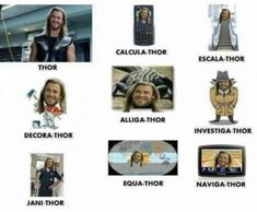 Funny pictures about Thor And His Different Versions. Oh, and cool pics about Thor And His Different Versions. Also, Thor And His Different Versions photos. Thor Meme, Marvel Memes, Marvel Comics, Marvel Vs, Worst Puns Ever, Video Humour, Funny Names, Your Turn, Narnia