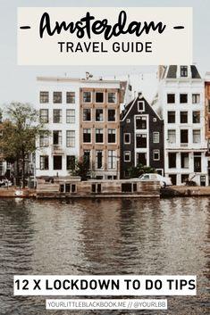 We vonden het tijd om een lijstje te maken met wat inspiratie om deze harde lockdown in Amsterdam door te komen. Veel plezier! Amsterdam Travel Guide, Netherlands, The Good Place, Travel Tips, Things To Do, Europe, Mansions, Future, House Styles