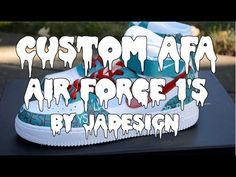 "Custom ""AFA"" Air Force 1's by Joseph Alexander Design! - YouTube"